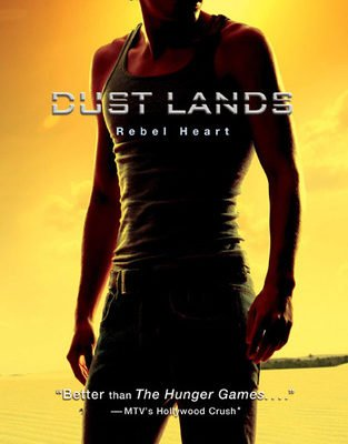 Rebel Hearts Book 2 in the Dust Lands Series