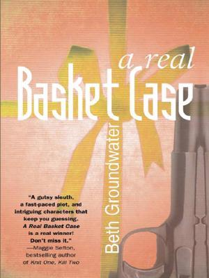Book Review  A Real Basket Case by Beth Groundwater