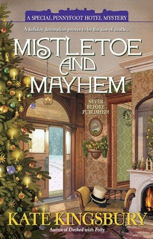 Book Review: Mistletoe and Mayhem by Kate Kingsbury