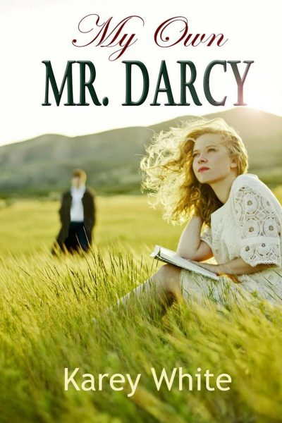My Own Mr. Darcy by Karey White Book Review