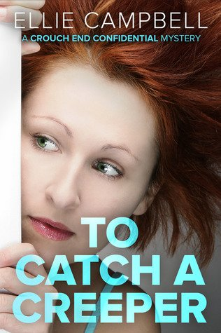 To Catch a Creeper by Ellie Campbell Book Review