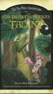 Sir Princess Petra's Talent by Diane Mae Robinson