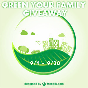 GREEN YOUR FAMILY GIVEAWAY