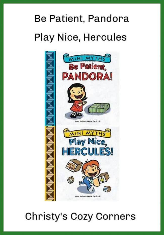 Mini Myths Play Nice Hercules and Be Patient Pandora