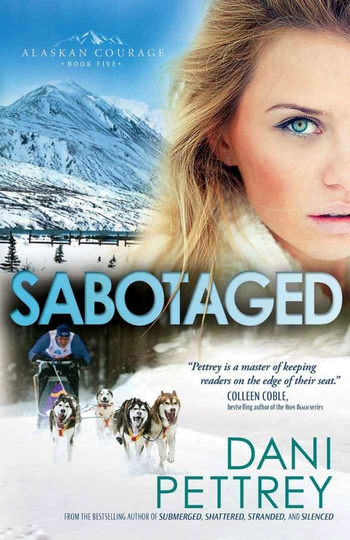 Sabotaged by Dani Pettrey Book Review Alaskan Courage Series Book Five