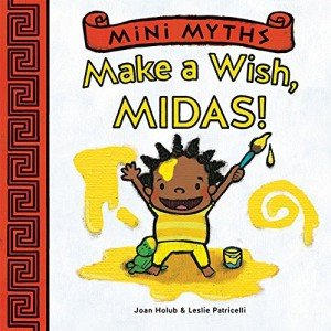 Mini Myths Make a Wish Midas