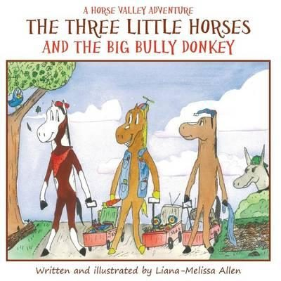 The Three Little Horses and the Big Bully Donkey Book Review