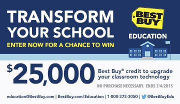 Enter to win the grand prize of $25,000 credit to Best Buy to upgrade your school's technology!