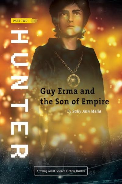 ​HUNTER​ : Part Two of Guy Erma and The Son of Empire
