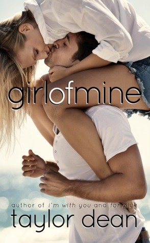 Girl of Mine by Taylor Dean Clean Romance Book Review