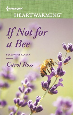If not for a Bee by Carol Ross Book Cover