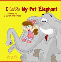 I Love My Pet Elephant