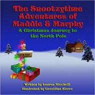 The Snootzytime Adventure of Maddie & Murphy Book 1