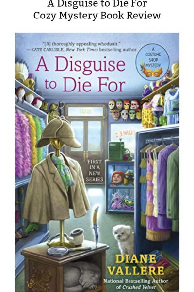 A Disguise to Die For by Diane Vallere Cozy Mystery