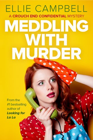 Meddling with Murder by Ellie Campbell | Book Review