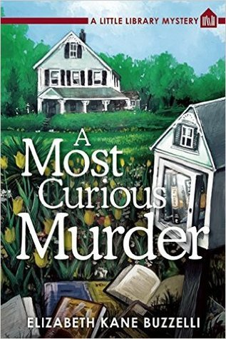 A Most Curious Murder Cozy Mystery Little Library Mystery Book