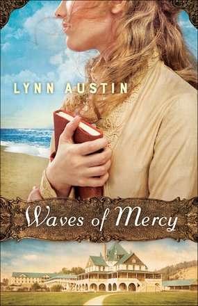 Waves of Mercy by Lynn Austin
