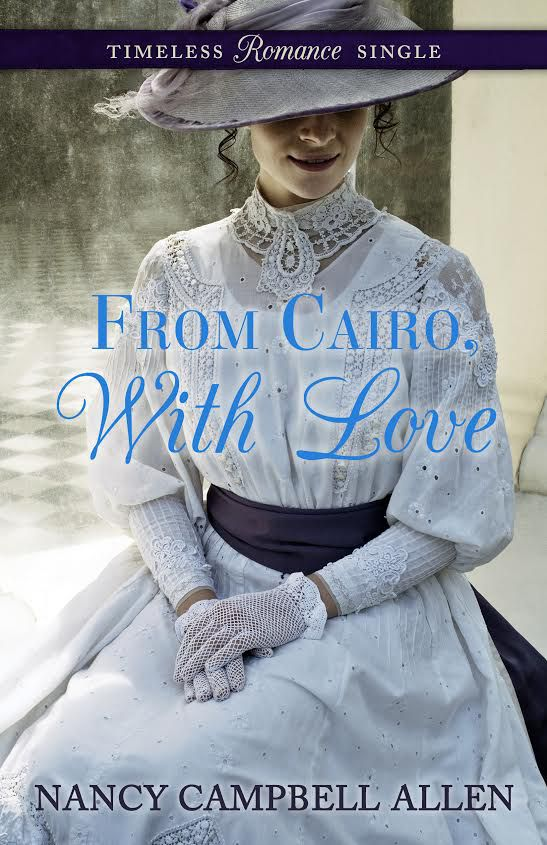 From Cairo, With Love by Nancy Campbell Allen