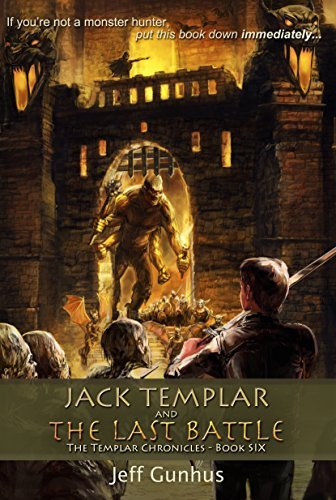 Jack Templar and the Last Battle by Jeff Gunhus | Book Review