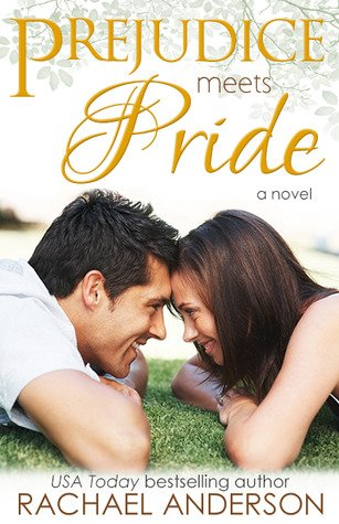 Prejudice Meets Pride by Rachael Anderson Book Review