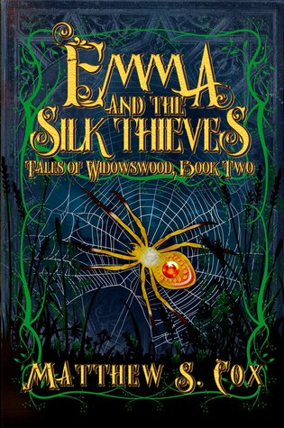 Emma and the Silk Thieves: A Magical Tale