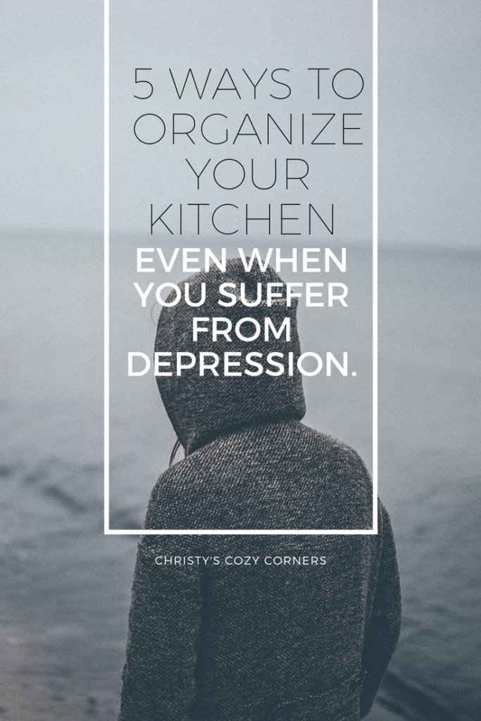 5 Easy Ways to Organize Your Kitchen When You Suffer from Depression
