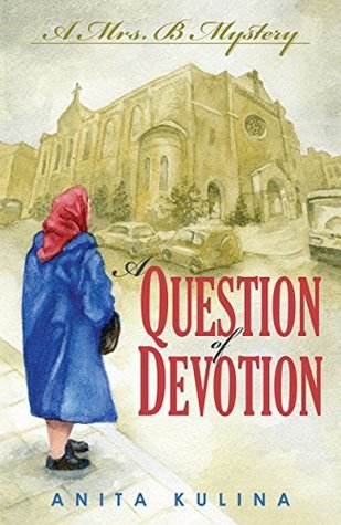 A Question of Devotion Cozy Mystery Book by Anita Kulina