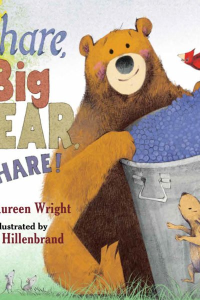 Share, Big Bear, Share Children's Book