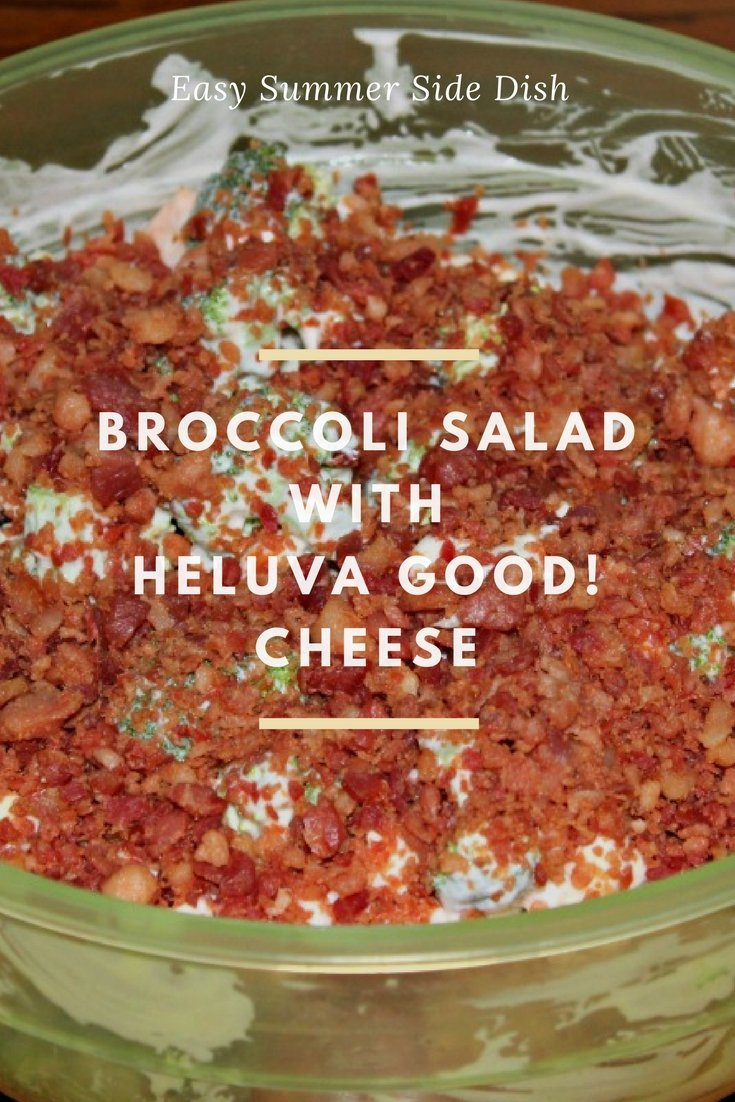 Broccoli Salad and Kabobs with Heluva Good! Cheese: A Perfect Summer Meal