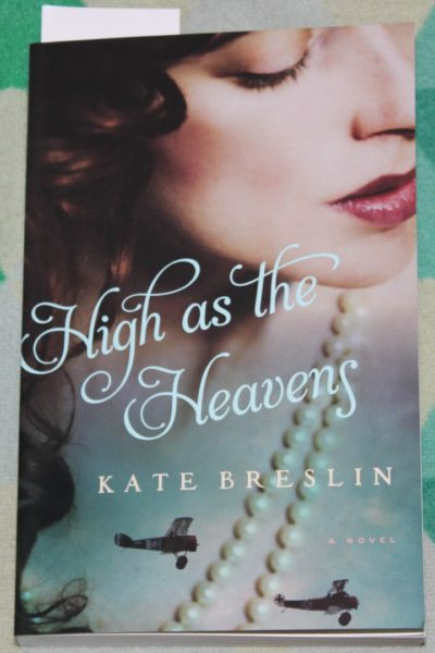 WWI Fiction at its Best: High as the Heavens by Kate Breslin