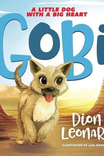 Two Children's Books about Gobi: A Little Dog in the Gobi Desert