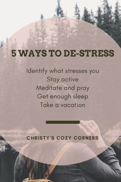 5 Ways to De-Stress and Relax