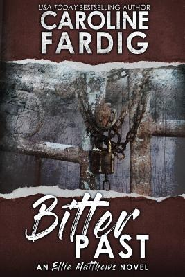 Bitter Past by Caroline Fardig Book Review