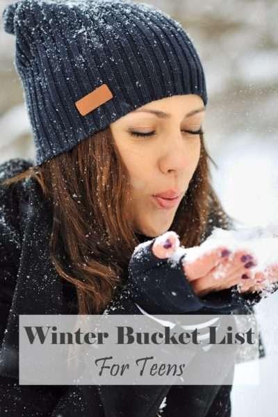Winter Bucket List For Teens