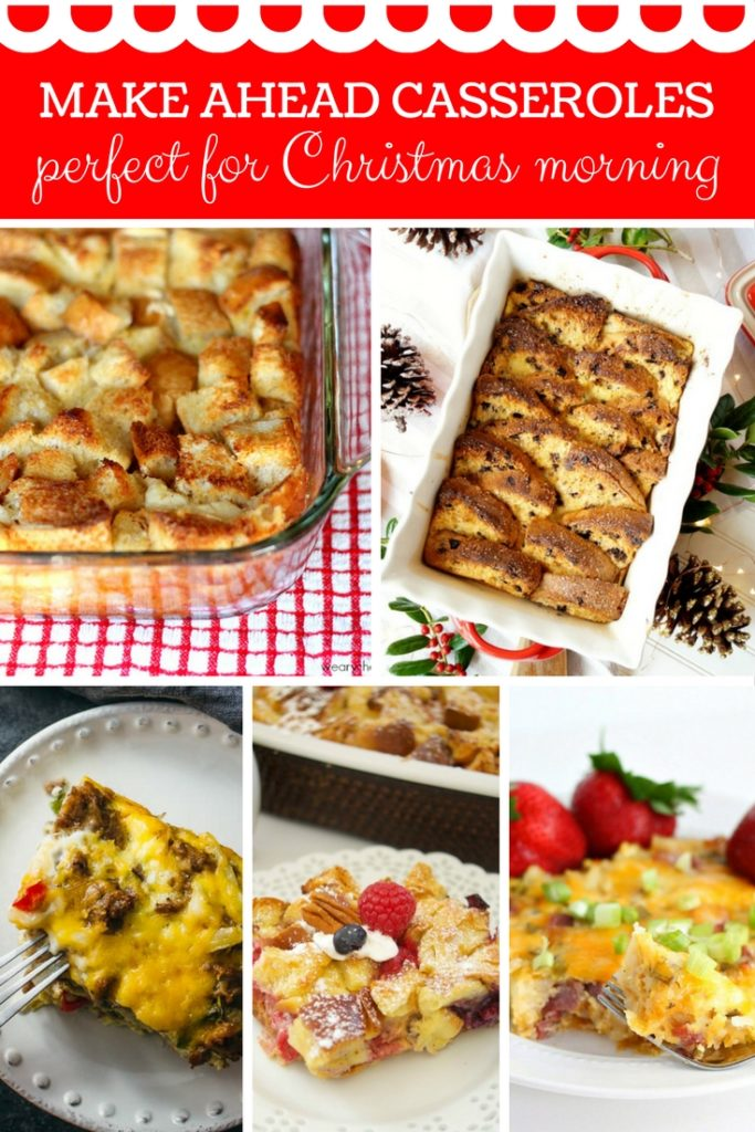 Make Ahead Casseroles Perfect for Christmas Morning