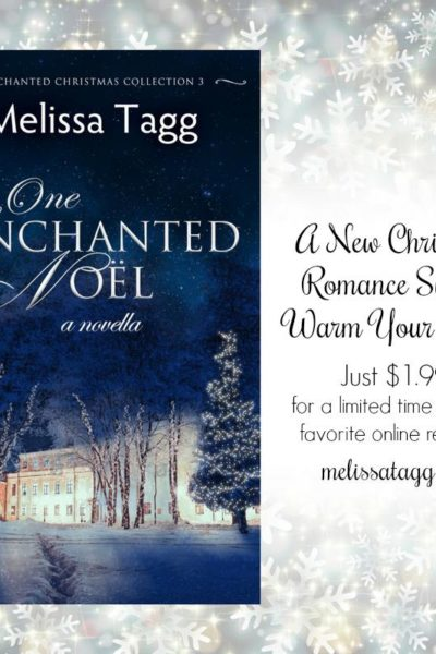 One Enchanted Noel Book Review and Giveaway from Melissa Tagg