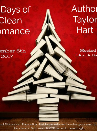 12 Days of Clean Romance  Day 2  December 5th Taylor Hart