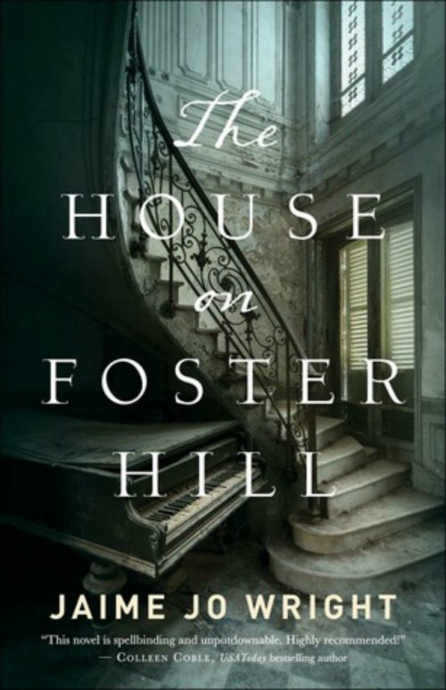 The House on Foster Hill Book Review