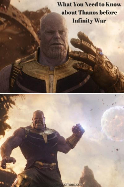 What You Need to know about Thanos before Infinity War #InfinityWar