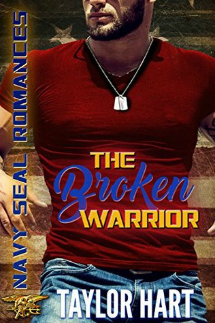 An Ex Navy Seal Stars In The Broken Warrior By Taylor Hart