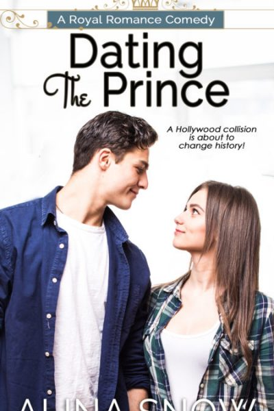 Dating the Prince   A Funny, Romantic Retelling of The Prince and The Pauper