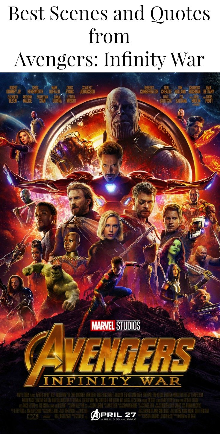 Best Scenes and Quotes from Infinity War