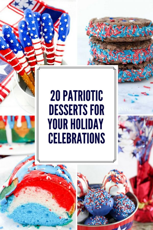 20 Patriotic Desserts for Your Holiday Celebrations