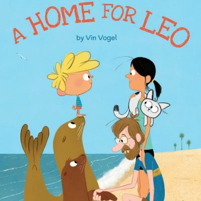 A Home for Leo by Vin Vogel | Book Review and Giveaway US/Can 7/15