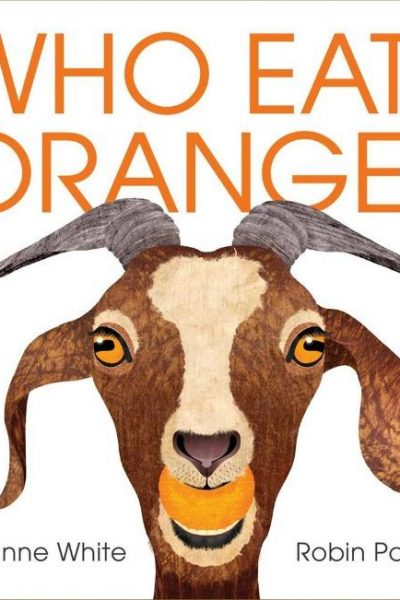 Who Eats Orange? by Dianne White | Children's Book Review and A+ Giveaway Hop US 8/30