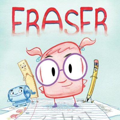 Eraser by Anna King | Children's Book Review