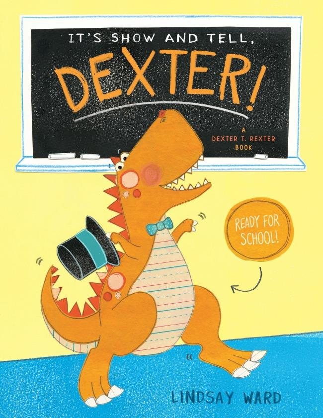 It's Show and Tell, Dexter by Lindsay Ward Children's Book Review