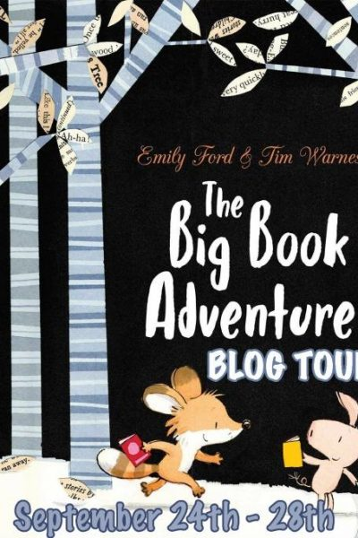 The Big Book Adventure by Emily Ford and Tim Warnes Children's Book Review