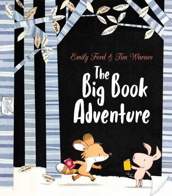 The Big Book Adventure by Emily Ford and Tim Warnes