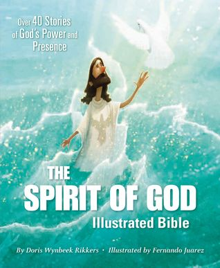 The Spirit of God Illustrated Bible Review and An Apple a Day Giveaway Hop US 9/30